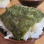 大森家 - 豚骨醤油スープに浸した海苔オンザライス
