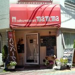 cafe&restaurant mam-ma - マンマ外観