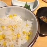 赤坂ジパング - お食事 とうもろこしの炊き込みご飯と赤だし