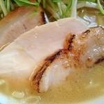 鶏骨スープ 青桐 - チャーシュー