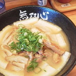 Musoushin - チャーシュー麺
