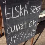 ELSKA - オープン予告の看板