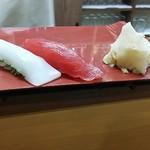 飲み食い処ゆるりや - 真イカと熟成本マグロ赤身の握り