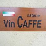 オステリア ヴィン カフェ - Osteria VIN CAFFE