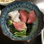 宿呂久 - 刺身小鉢:中トロ、間八、白身