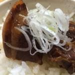 支那そば なかじま - 豚角煮アップ【料理】