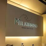 ミルキッシモ - お洒落♪