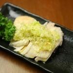 奥丹波鶏の冷製蒸し鶏 ねぎ生姜タレ
