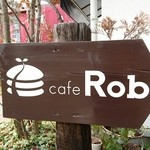 Cafe Rob - 看板