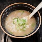 晴レル屋 - つけめん和風とんこつ醤油 雑炊(雑炊用ごはん追加)