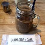 BURN SIDE ST CAFE CRAFT KITCHEN+  KUZUHA - アイスコーヒー