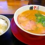 ラーメン横綱 - ランチタイム『ラーメン&ライス』700円