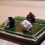 蕎麦 流石 - 自家製海苔とわさび、わさび漬け、蕎麦煎り粒と味噌