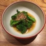 とり喜 - 菜の花の辛子醤油和え?