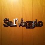Dining Bar SelVaggio - 看板