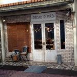 BREAD BOARD - お店の外観