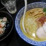 晴壱 - 濃厚鶏白湯そば 780円 ささみユッケご飯 200円