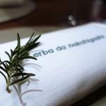 エルバ ダ ナカヒガシ - おしぼりにローズマリー
