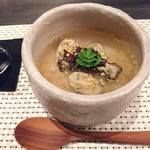 旬嘉ふじ - 6品目:能登牡蠣の茶漬け