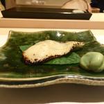 鮨 竜介 - 鰆の西京焼き