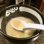ら~めんBUBU - 割スープ