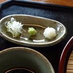 蕎麦 陸右エ門 -  薬味