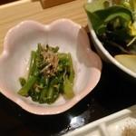 串揚げ 桂 - [料理] 小鉢『小松菜のお浸し』アップ♪w