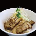 ガガナ ラーメン - チャーシュー丼