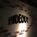 HIDEOUT -