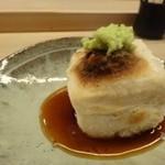 51650490 - ◆焼き豆腐・・修業先の「しらに田」さん名物。                       ごま豆腐を焼き、しょうゆだれ、わさびで頂きます。