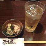 喜九蔵 - 亀戸ハイボール¥320と、お通し(ポテサラ)¥200