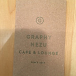 GRAPHY NEZU CAFE&LOUNGE -