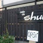 カフェ ド シュウ -