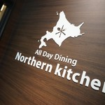 Northern Kitchen~All Day Dining~ - サイン