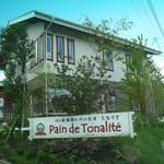 パン ド トナリテ - 道路より