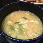 つけ麺や 武双 - 鶏白湯つけ汁