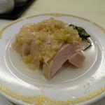 京華飯店 - 白油鶏(ハーフサイズ)
