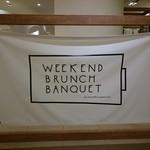 WEEKEND BRUNCH BANQUET - WEEKEND BRUNCHBANQUET