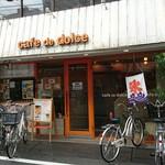 カフェ・ド・ドルチェ - 外観