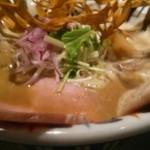 鶏Soba 座銀 にぼし店 - にぼし吟醸nigoriアップ