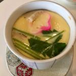 朱里 - 茶碗蒸しもやって来ました(^^)  この茶碗蒸しは真面目にうまかったです