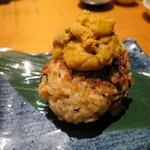 魚真 - ウニのせ鯛めしの焼おにぎり(¥580−)