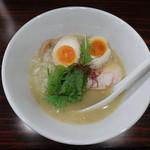 串焼き わか - 濃厚鶏白湯ラーメン こってり塩 奥久慈卵の味玉入り