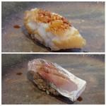 菊鮨 - ◆上:帆立。立派な品です。勿論美味しい。       ◆下:カマス。これ美味しい。口に入れた瞬間トロケマスネ。