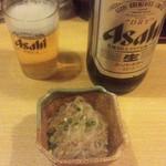 若大将 - お通しと瓶ビール(16-11)