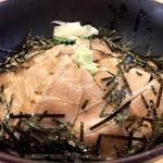 ととや - 5食限定、炙り大トロ丼972円
