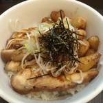 麺屋りゅう - 週替わり丼(鶏丼)(アップ)