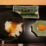 銀座一期 - 食事はウニご飯。