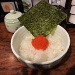 麺屋 青空  - 明太子ごはん♪