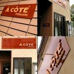 ア コテ パティスリー - 看板、店舗